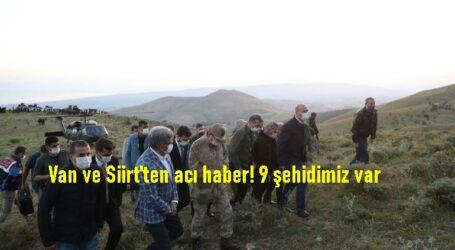 Van ve Siirt'ten acı haber! 9 şehidimiz var