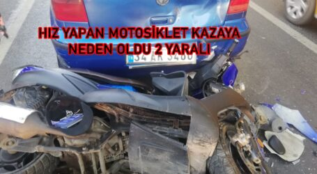 HIZ YAPAN MOTOSİKLET KAZAYA NEDEN OLDU 2 YARALI