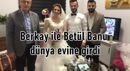 Berkay ile Betül Banu dünya evine girdi