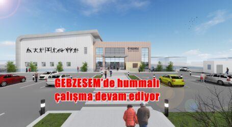 GEBZESEM'de hummalı çalışma devam ediyor