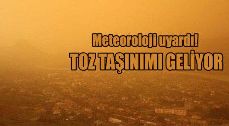 Meteoroloji uyardı! TOZ TAŞINIMI GÖRÜLECEK