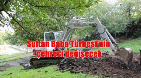 Sultan Baba Türbesi'nin çehresi değişecek
