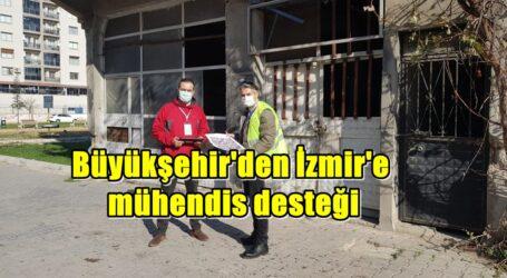 Büyükşehir'den İzmir'e mühendis desteği