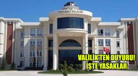 VALİLİK'TEN DUYURU! İŞTE YASAKLAR