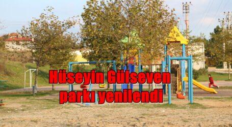 Hüseyin Gülseven parkı yenilendi