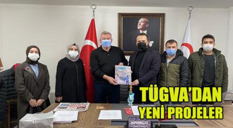 TÜGVA'DAN YENİ PROJELER