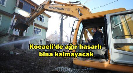 Kocaeli'de ağır hasarlı bina kalmayacak