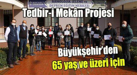 Büyükşehir'den 65 yaş ve üzeri için Tedbir-i Mekân Projesi