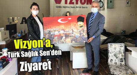 Vizyon'a, Türk Sağlık Sen'den ziyaret