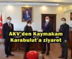 AKV'den Kaymakam Karabulut'a ziyaret