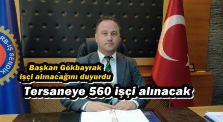 Tersaneye 560 işçi alınacak