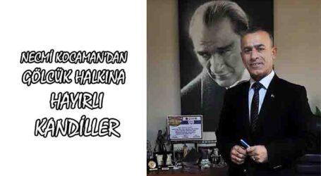 BAŞKAN NECMİ KOCAMAN'DAN HAYIRLI KANDİLLER