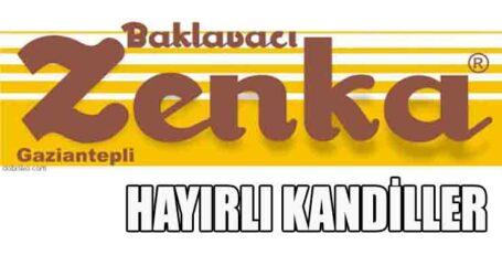ZENKA HAYIRLI KANDİLLER DİLER