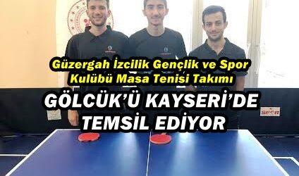 GÖLCÜK'Ü KAYSERİ'DE TEMSİL EDİYOR