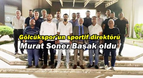 Gölcükspor'un sportif direktörü Murat Soner Başak oldu