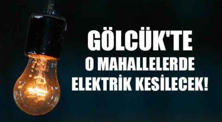 GÖLCÜK'TE O MAHALLELERDE ELEKTRİK KESİLECEK!